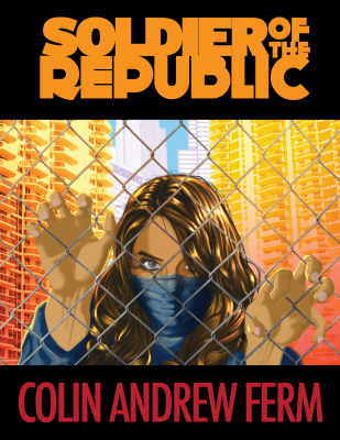The book cover of Soldier of the Republic by Ivan Sandoval