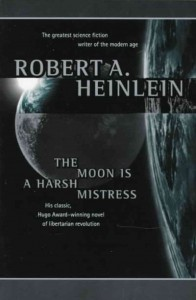 The Moon Is A Harsh Mistress book cover